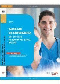 AUXILIAR DE ENFERMERA DEL SERVICIO ARAGONÉS DE SALUD. SALUD. (EDICIÓN 2014) TEST