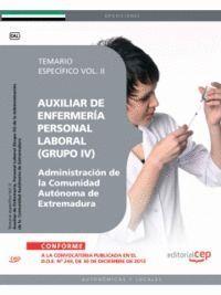 AUXILIAR DE ENFERMERÍA. PERSONAL LABORAL (GRUPO IV) DE LA ADMINISTRACIÓN DE LA COMUNIDAD AUTÓNOMA DE EXTREMADURA. TEMARIO ESPECÍFICO VOL. II.