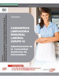 CAMARERO/A LIMPIADOR/A, PERSONAL LABORAL (GRUPO V) DE LA ADMINISTRACIÓN DE LA  COMUNIDAD AUTÓNOMA DE EXTREMADURA. TEMARIO