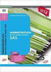 ADMINISTRATIVO/A. SERVICIO ANDALUZ DE SALUD (SAS). TEMARIO ESPECFICO. VOL.III