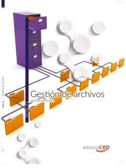 GESTIÓN DE ARCHIVOS. MANUAL TEÓRICO