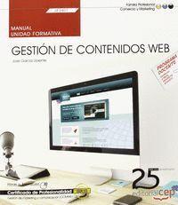 MANUAL. GESTIÓN DE CONTENIDOS WEB (UF2401). CERTIFICADOS DE PROFESIONALIDAD. GESTIÓN DE MARKETING Y COMUNICACIÓN (COMM0112)