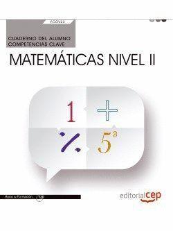 CUADERNO DEL ALUMNO. COMPETENCIA CLAVE. MATEMÁTICAS NIVEL II (FCOV23). CERTIFICADOS DE PROFESIONALIDAD