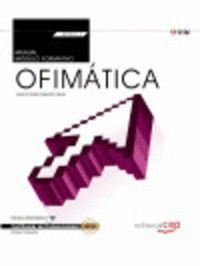 MANUAL. OFIMÁTICA (MF0233_2:TRANSVERSAL). CERTIFICADOS DE PROFESIONALIDAD