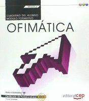CUADERNO DEL ALUMNO. OFIMÁTICA (MF0233_2:TRANSVERSAL). CERTIFICADOS DE PROFESIONALIDAD