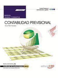 MANUAL. CONTABILIDAD PREVISIONAL (UF0334).  CERTIFICADOS DE PROFESIONALIDAD. FINANCIACIÓN DE EMPRESAS (ADGN0108)