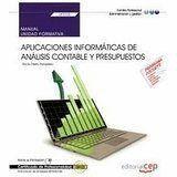 MANUAL. APLICACIONES INFORMÁTICAS DE ANÁLISIS CONTABLE Y PRESUPUESTOS (UF0335).  CERTIFICADOS DE PROFESIONALIDAD. FINANCIACIÓN DE EMPRESAS (ADGN0108)