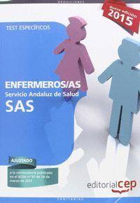 TEST ESPECIFICOS ENFERMEROS /AS SAS 2015 SERVICIO ANDALUZ DE SALUD