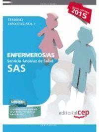 ENFERMEROS /AS TEMARIO ESPECIFICO VOL.I SAS 2015 SERVICIO ANDALUZ DE SALUD