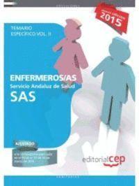 ENFERMEROS /AS TEMARIO ESPECIFICO VOL.II SAS 2015 SERVICIO ANDALUZ DE SALUD