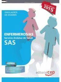 SIMULACROS DE EXAMEN ENFERMEROS /AS SAS 2015 SERVICIO ANDALUZ DE SALUD
