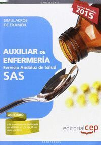 AUXILIAR DE ENFERMERIA SAS SIMULACROS DE EXAMEN SERVICIO ANDALUZ DE SALUD