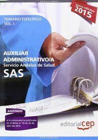 AUXILIAR ADMINISTRATIVO. SERVICIO ANDALUZ DE SALUD (SAS). TEMARIO ESPECIFICO. VO