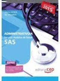 ADMINISTRATIVO/A. SERVICIO ANDALUZ DE SALUD (SAS). SIMULACROS DE EXAMEN