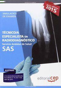 TECNICOS ESPECIALISTAS EN RADIODIAGNOSTICO SAS 2015 SIMULAC SEERVICIO ANDALUZ DE SALUD 2015