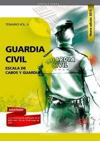 GUARDIA CIVIL ESCALA DE CABOS Y GUARDIAS TEMARIO VOL II