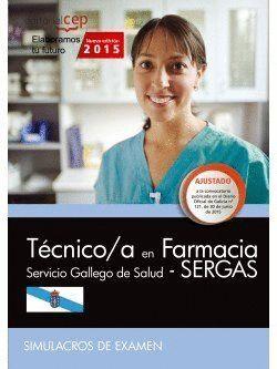 TÉCNICO/A EN FARMACIA. SERVICIO GALLEGO DE SALUD (SERGAS). SIMULACROS DE EXAMEN