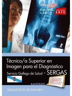 TÉCNICO/A SUPERIOR EN IMAGEN PARA EL DIAGNÓSTICO. SERVICIO GALLEGO DE SALUD (SERGAS). SIMULACROS DE EXAMEN