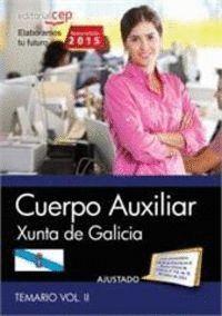 CUERPO AUXILIAR DE LA XUNTA DE GALICIA VOLUMEN II