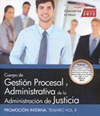 CUERPO GESTION PROCESAL ADMINISTRATIVA PROMOCION VOL 2