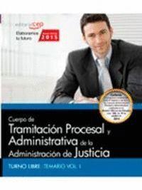 CUERPO DE TRAMITACIÓN PROCESAL Y ADMINISTRATIVA DE LA ADMINISTRACIÓN DE JUSTICIA. TURNO LIBRE. TEMAR