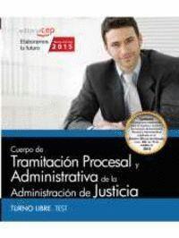 CUERPO DE TRAMITACION PROCESAL ADMINISTRACION JUSTICIA TEST