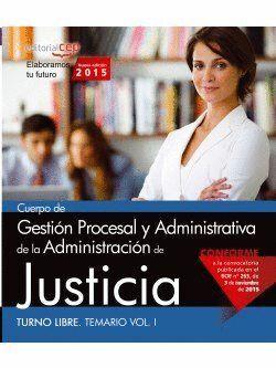 TURNO LIBRE GESTIÓN PROCESAL ADMINISTRATIVA DE LA ADMINISTRACIÓN DE JUSTICIA