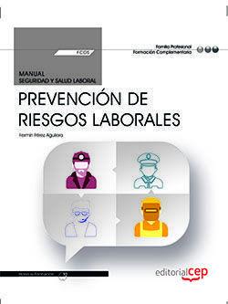 MANUAL. PREVENCIÓN DE RIESGOS LABORALES (FCOS01). FORMACIÓN COMPLEMENTARIA. CERTIFICADOS DE PROFESIONALIDAD