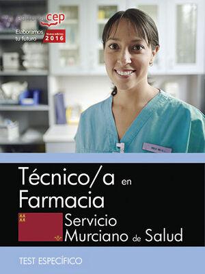 TÉCNICO/A EN FARMACIA. SERVICIO MURCIANO DE SALUD. TEST ESPECÍFICOS