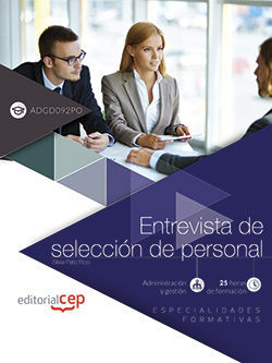 ENTREVISTA DE SELECCIÓN DE PERSONAL (ADGD092PO). ESPECIALIDADES FORMATIVAS