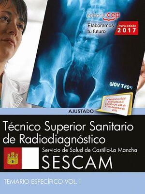 TÉCNICO SUPERIOR SANITARIO DE RADIODIAGNÓSTICO. SERVICIO DE SALUD DE CASTILLA - LA MANCHA (SESCAM).