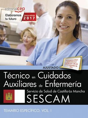 TÉCNICO/A EN CUIDADOS AUXILIARES DE ENFERMERA. SERVICIO DE SALUD DE CASTILLA-LA MANCHA (SESCAM). TE