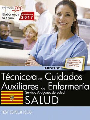 TÉCNICO/A EN CUIDADOS AUXILIARES DE ENFERMERA. SERVICIO ARAGONÉS DE SALUD. SALUD. TEST ESPECFICOS