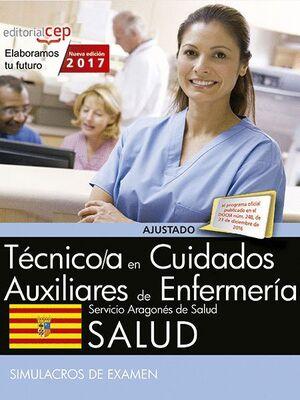 TÉCNICO/A EN CUIDADOS AUXILIARES DE ENFERMERA. SERVICIO ARAGONÉS DE SALUD. SALUD. SIMULACROS DE EXA