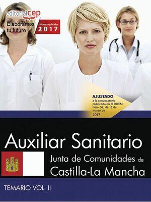 AUXILIAR SANITARIO. JUNTA DE COMUNIDADES DE CASTILLA-LA MANCHA. TEMARIO. VOL. II