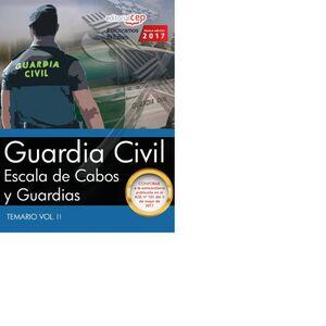 GUARDIA CIVIL. ESCALA DE CABOS Y GUARDIAS. TEMARIO VOL. II.