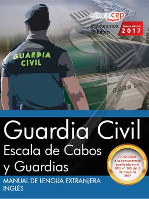 MANUAL DE LENGUA EXTRANJERA. INGLÉS. ESCALA DE CABOS Y GUARDIAS DE LA GUARDIA CIVIL