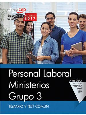 PERSONAL LABORAL MINISTERIOS. GRUPO 3. TEMARIO Y TEST COMÚN