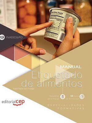 MANUAL. ETIQUETADO DE ALIMENTOS (INAD036PO). ESPECIALIDADES FORMATIVAS