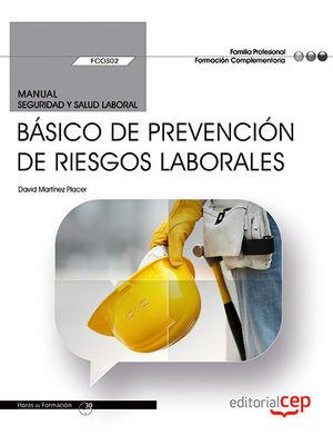 MANUAL. BÁSICO DE PREVENCIÓN DE RIESGOS LABORALES (FCOS02). FORMACIÓN COMPLEMENTARIA