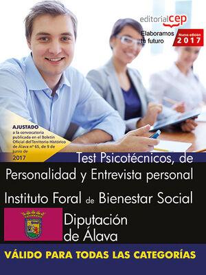 INSTITUTO FORAL DE BIENESTAR SOCIAL. DIPUTACIÓN DE ÁLAVA. TEST PSICOTÉCNICOS, DE PERSONALIDAD Y ENTREVISTA PERSONAL