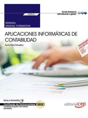 MANUAL. APLICACIONES INFORMÁTICAS DE CONTABILIDAD (UF0516). CERTIFICADOS DE PROFESIONALIDAD. ACTIVIDADES DE GESTIÓN ADMINISTRATIVA (ADGD0308)