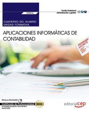 CUADERNO DEL ALUMNO. APLICACIONES INFORMÁTICAS DE CONTABILIDAD (UF0516). CERTIFICADOS DE PROFESIONALIDAD. ACTIVIDADES DE GESTIÓN ADMINISTRATIVA (ADGD0