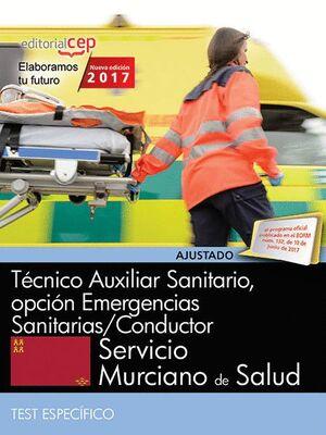 TÉCNICO AUXILIAR SANITARIO, OPCIÓN EMERGENCIAS SANITARIAS/CONDUCTOR. SERVICIO MURCIANO DE SALUD. TES