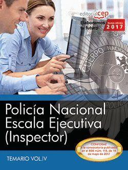 POLICA NACIONAL. ESCALA EJECUTIVA (INSPECTOR). TEMARIO VOL. IV.