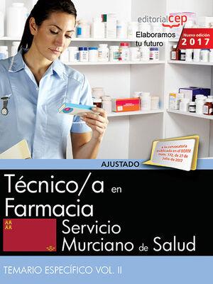 TÉCNICO/A EN FARMACIA. SERVICIO MURCIANO DE SALUD. TEMARIO ESPECÍFICO VOL. II.
