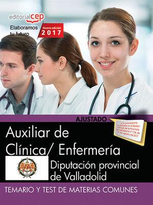 AUXILIAR DE CLÍNICA/ ENFERMERÍA. DIPUTACIÓN PROVINCIAL DE VALLADOLID. TEMARIO Y TEST DE MATERIAS COMUNES