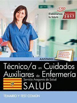 TÉCNICO/A EN CUIDADOS AUXILIARES DE ENFERMERA. SERVICIO ARAGONÉS DE SALUD. SALUD. TEMARIO Y TEST CO