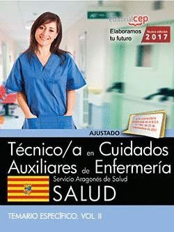 TÉCNICO/A EN CUIDADOS AUXILIARES DE ENFERMERA. SERVICIO ARAGONÉS DE SALUD. SALUD. TEMARIO ESPECFIC