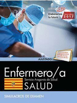 ENFERMERO/A DEL SERVICIO ARAGONÉS DE SALUD. SALUD. SIMULACROS DE EXAMEN
